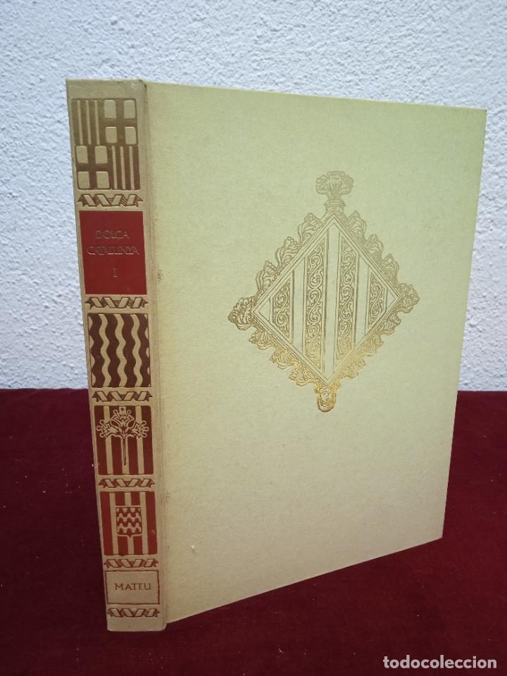 DOLÇA CATALUNYA. VOLUM I. EDITORIAL MATEU. AÑO 1968. EN CATALAN. (Libros de Segunda Mano - Historia - Otros)