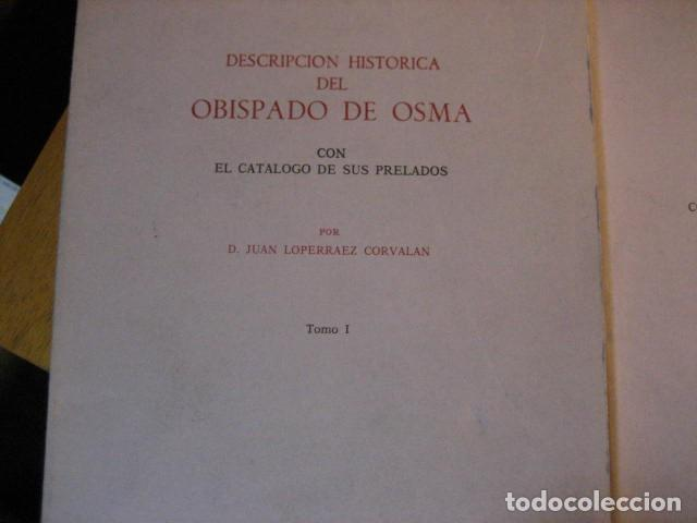 Libros de segunda mano: DESCRIPCION HISTORICA DEL OBISPADO DE OSMA ( JUAN LOPERRAEZ CORVALAN , 3 TOMOS ) - Foto 4 - 254897105