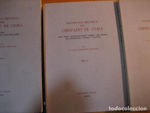 Libros de segunda mano: DESCRIPCION HISTORICA DEL OBISPADO DE OSMA ( JUAN LOPERRAEZ CORVALAN , 3 TOMOS ) - Foto 5 - 254897105