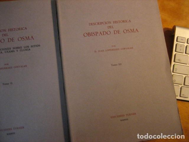 Libros de segunda mano: DESCRIPCION HISTORICA DEL OBISPADO DE OSMA ( JUAN LOPERRAEZ CORVALAN , 3 TOMOS ) - Foto 6 - 254897105