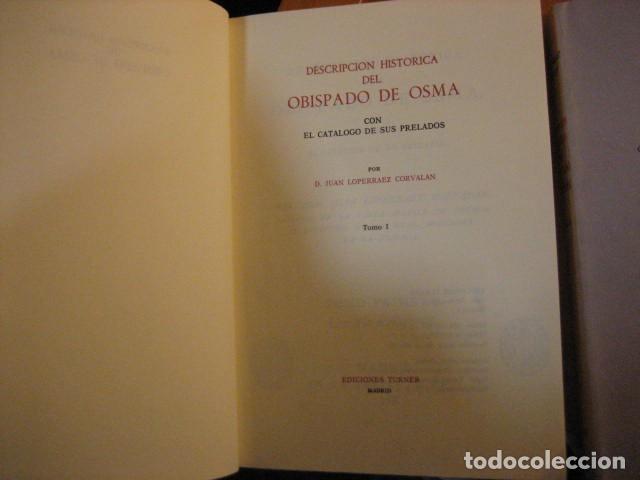 Libros de segunda mano: DESCRIPCION HISTORICA DEL OBISPADO DE OSMA ( JUAN LOPERRAEZ CORVALAN , 3 TOMOS ) - Foto 7 - 254897105