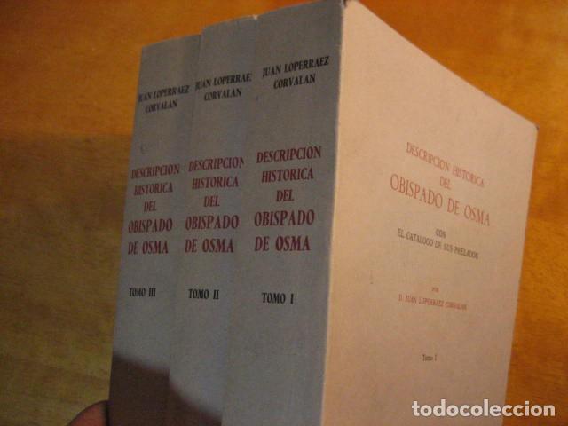 Libros de segunda mano: DESCRIPCION HISTORICA DEL OBISPADO DE OSMA ( JUAN LOPERRAEZ CORVALAN , 3 TOMOS ) - Foto 12 - 254897105