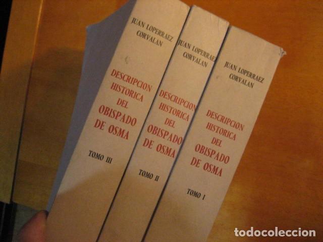 Libros de segunda mano: DESCRIPCION HISTORICA DEL OBISPADO DE OSMA ( JUAN LOPERRAEZ CORVALAN , 3 TOMOS ) - Foto 13 - 254897105