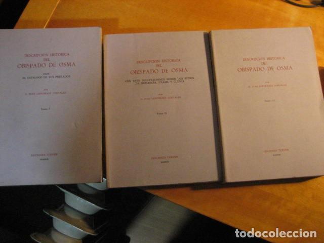 DESCRIPCION HISTORICA DEL OBISPADO DE OSMA ( JUAN LOPERRAEZ CORVALAN , 3 TOMOS ) (Libros de Segunda Mano - Historia - Otros)