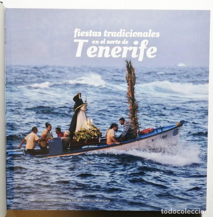 Libros de segunda mano: ISIDRO FELIPE ACOSTA. FIESTAS TRADICIONALES EN EL NORTE DE TENERIFE. 2019. CANARIAS. - Foto 2 - 254898685