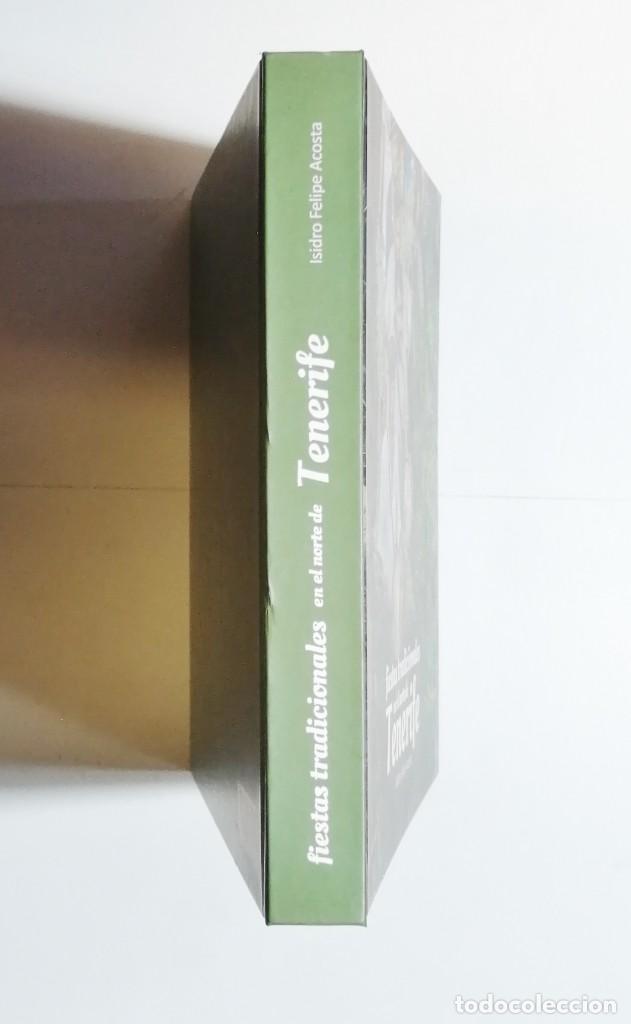 Libros de segunda mano: ISIDRO FELIPE ACOSTA. FIESTAS TRADICIONALES EN EL NORTE DE TENERIFE. 2019. CANARIAS. - Foto 6 - 254898685