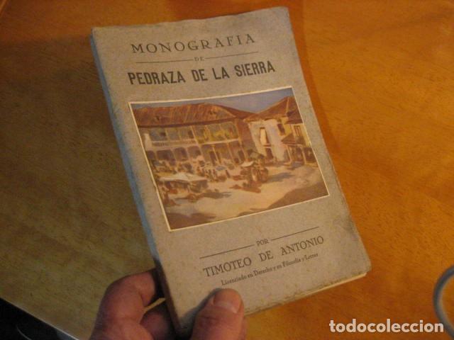 Libros de segunda mano: MONOGRAFIA DE PEDRAZA DE LA SIERRA POR TIMOTEO DE ANTONIO SEGOVIA 1951 OFERTA - Foto 2 - 254899105
