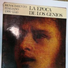 Libros de segunda mano: LUDWIG H. HEYDENREICH RENACIMIENTO ITALIANO 1500-1540. LA ÉPOCA DE LOS GENIOS SA3758. Lote 254906895