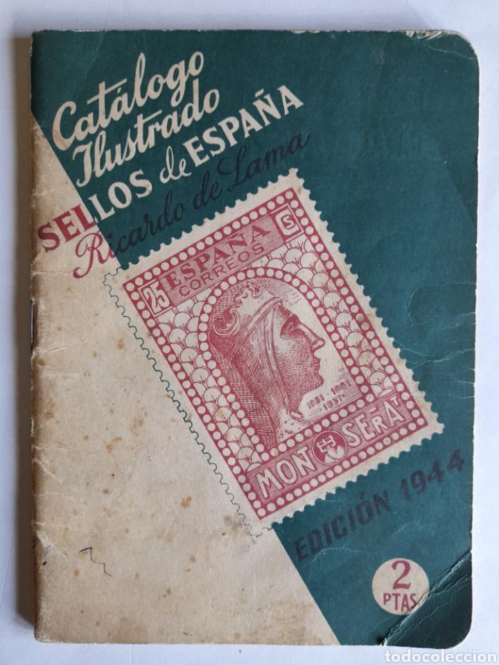 CATÁLOGO ILUSTRADO SELLOS DE ESPAÑA. RICARDO DE LAMA. EDICIÓN 1944 (Libros de Segunda Mano - Bellas artes, ocio y coleccionismo - Otros)