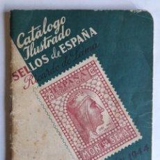 Libros de segunda mano: CATÁLOGO ILUSTRADO SELLOS DE ESPAÑA. RICARDO DE LAMA. EDICIÓN 1944. Lote 254908570