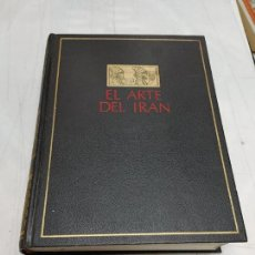 Libros de segunda mano: EL ARTE DEL IRÁN POR ANDRÉ GODARD - EX DIRECTOR GENERAL DE LOS SERVICIOS ARQUEOLÓGICOS DEL IRÁN 1969. Lote 254910645