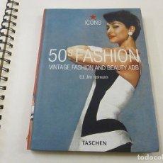 Libros de segunda mano: MODA , ICONS , 50 FASHION VINTAGE FASHION AND BEAUTY ADS - TASCHEN - N 12. Lote 254910945