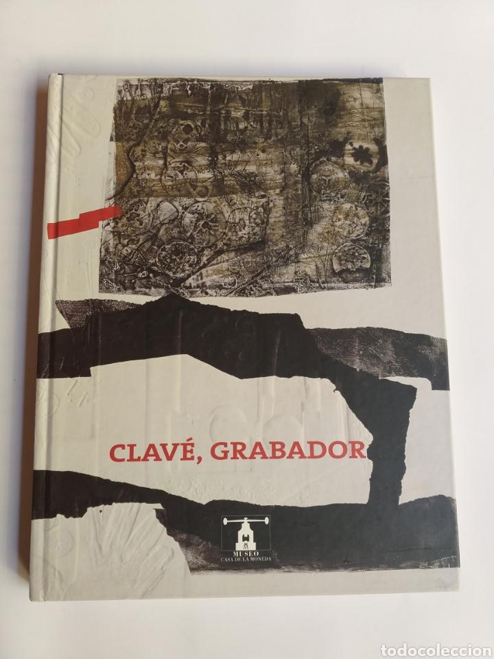 CLAVE GRABADOR.MUSEO CASA DE LA MONEDA. NOVIEMBRE 2004 ENERO 2005 . GRABADOS ARTE GRÁFICO (Libros de Segunda Mano - Bellas artes, ocio y coleccionismo - Otros)