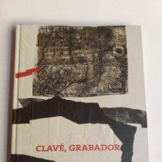 Libros de segunda mano: CLAVE GRABADOR.MUSEO CASA DE LA MONEDA. NOVIEMBRE 2004 ENERO 2005 . GRABADOS ARTE GRÁFICO. Lote 254913490