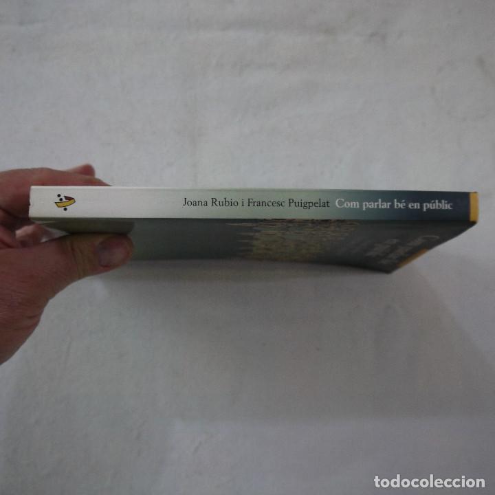 Libros de segunda mano: COM PARLAR BÉ EN PÚBLIC - JOANA RUBIO I FRANCESC PUIGPELAT - PÓRTIC - 2002 - EN CATALAN - Foto 9 - 254952100