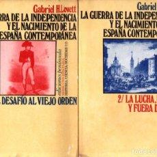 Libros de segunda mano: LOVETT : GUERRA DE INDEPENDENCIA Y NACIMIENTO DE LA ESPAÑA CONTEMPORÁNEA - 2 TOMOS (PENÍNSULA, 1975). Lote 254960045