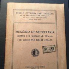 Libros de segunda mano: TEATRO - ESCOLA CATALANA D'ART DRAMÀTIC DE LA MANCOMUNITAT DE CATALUNYA I L'AJUNTAMENT DE BARCELONA. Lote 254965270