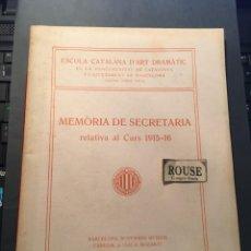 Libros de segunda mano: TEATRO - ESCOLA CATALANA D'ART DRAMÀTIC DE LA MANCOMUNITAT DE CATALUNYA I L'AJUNTAMENT DE BARCELONA. Lote 254966450