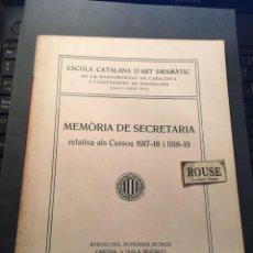 Libros de segunda mano: TEATRO - ESCOLA CATALANA D'ART DRAMÀTIC DE LA MANCOMUNITAT DE CATALUNYA I L'AJUNTAMENT DE BARCELONA. Lote 254967560