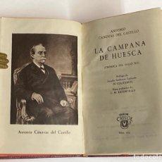 Libros de segunda mano: AÑO 1959 - LA CAMPANA DE HUESCA POR ANTONIO CÁNOVAS DEL CASTILLO - AGUILAR COLECCIÓN CRISOL Nº 214. Lote 254982955