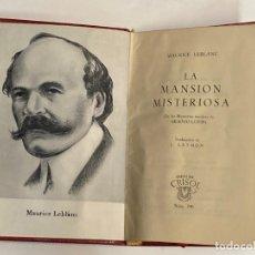 Libros de segunda mano: AÑO 1962 - MAURICE LEBLANC LA MANSIÓN MISTERIOSA - AGUILAR COLECCIÓN CRISOL Nº 240. Lote 254983810