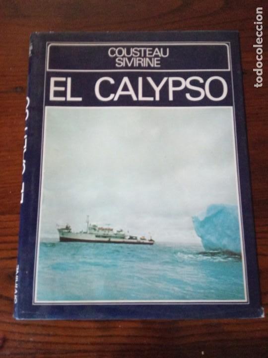 EL CALYPSO. COUSTEAU / SIVIRINE . MUNDO SUBMARINO. EDICIONES URBION, 1981. (Libros de Segunda Mano - Ciencias, Manuales y Oficios - Otros)