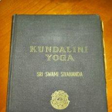 Libros de segunda mano: KUNDALINI YOGA. SRI. SWAMI SIVANANDA. Lote 255346520