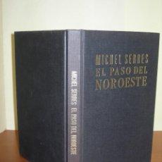 Libros de segunda mano: EL PASO DEL NOROESTE / MICHEL SERRES. Lote 255375935