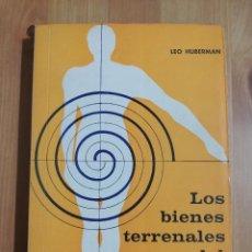 Libros de segunda mano: LOS BIENES TERRENALES DEL HOMBRE (LEO HUBERMAN). Lote 255381405