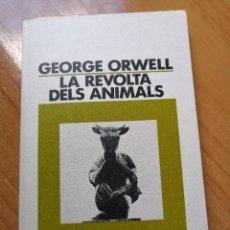 Libros de segunda mano: LA REVOLTA DELS ANIMALS DE GEORGE ORWELL. Lote 255391220