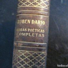 Livres d'occasion: RUBEN DARIO,,OBRAS POETICAS COMPLETAS,AGUILAR 1941. Lote 255378955