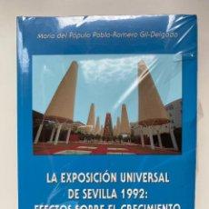 Libros de segunda mano: LA EXPOSICION UNIVERSAL DE SEVILLA 1992: EFECTOS SOBRE EL CRECIMIENTO ECONOMICO ANDALUZ. NUEVO.. Lote 255538655