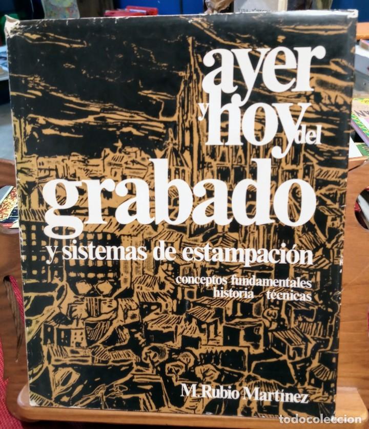 AYER Y HOY DEL GRABADO Y SISTEMAS DE ESTAMPACION - M. RUBIO MARTINEZ (Libros de Segunda Mano - Bellas artes, ocio y coleccionismo - Otros)