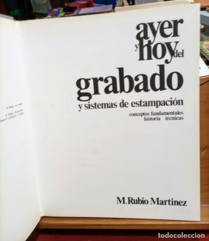 Libros de segunda mano: AYER Y HOY DEL GRABADO Y SISTEMAS DE ESTAMPACION - M. RUBIO MARTINEZ - Foto 6 - 255556965