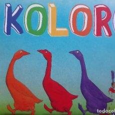 Libros de segunda mano: KOLORO ISABEL MARTINEZ TAVI ALGUERO ITSIMAGICA 2006. Lote 255665855