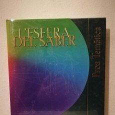 Libros de segunda mano: LIBRO - L'ESFERA DEL SABER ENCICLOPÈDIA - CATALANA - PROA TEMÀTICA 9. Lote 255670570
