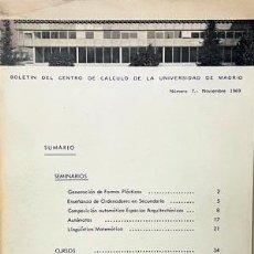 Libros de segunda mano: BOLETÍN DEL CENTRO DE CÁLCULO. UNIV DE MADRID (Nº 7. 1969) (IGNACIO GÓMEZ DE LIAÑO, SEGUÍ DE LA RIVA. Lote 255671910