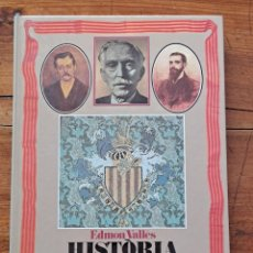 Libros de segunda mano: HISTÒRIA DE CATALUNYA EN IMATGES (1888-1931), EDMON VALLÈS. Lote 255936775