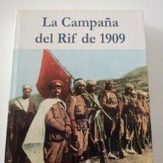 Libros de segunda mano: LA CAMPAÑA DEL RIF DE 1909. Lote 255962980