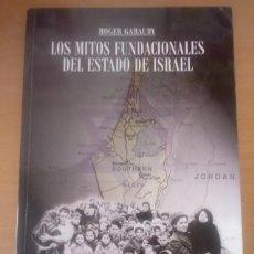 Libros de segunda mano: MITOS FUNDACIONALES DEL ESTADO DE ISRAEL. Lote 255966165