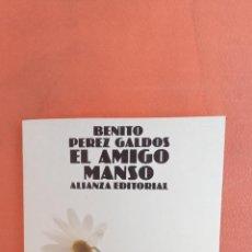 Libri di seconda mano: EL AMIGO MANSO. BENITO PÉREZ GALDÓS. ALIANZA EDITORIAL.. Lote 255995295