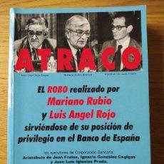 Libros de segunda mano: ATRACO, EL ROBO REALIZADO POR MARIANO RUBIO, DOMINGO LOPEZ RUBIO, 1998. Lote 256000915