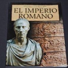 Livres d'occasion: EL IMPERIO ROMANO,HISTORIA,CULTURA Y ARTE. Lote 256008025