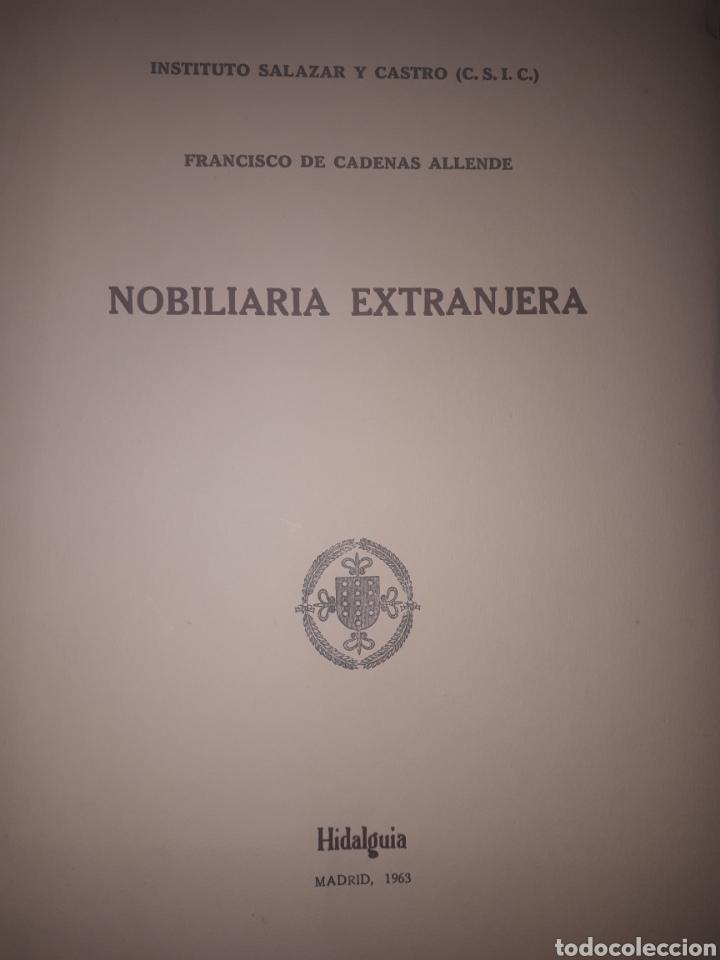 NOBILIARIA EXTRANJERA FRANCISCO DE CADENAS ALLENDE (Libros de Segunda Mano - Ciencias, Manuales y Oficios - Otros)