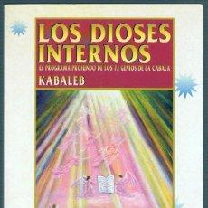 Livros em segunda mão: LOS DIOSES INTERNOS KABALEB. Lote 256062240