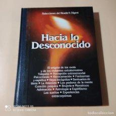 Libros de segunda mano: HACIA LO DESCONOCIDO. SELECCIONES DEL READER'S DIGEST. 1982. PAGS. 352. Lote 256078445