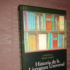 Libros de segunda mano: HISTORIA DE LA LITERATURA UNIVERSAL, FERRER, JORDI. Lote 256084005