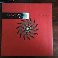 Libros de segunda mano: ARCO'03. VOLUMEN 2. Lote 257302135