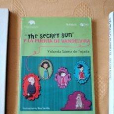 Libros de segunda mano: G-72 LIBRO THE SECRET SUN Y LA PUERTA DE VANDELVIRA YOLANDA SAENZ DE TEJADA EDIT. ENTRE LIBROS. Lote 257305235