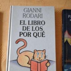 Libros de segunda mano: G-72 LIBRO EL LIBRO DE LOS POR QUE GIANNI RODARI CIRCULO DE LECTORES. Lote 257305565